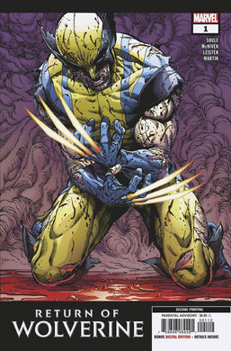 RETURN OF WOLVERINE #1 (OF 5) 2ND PTG MCNIVEN VAR FOC 10/01