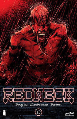 REDNECK #13 SDCC 2018 EXCLUSIVE SALE STARTS 07/19/18 10AM CENTRAL TIME