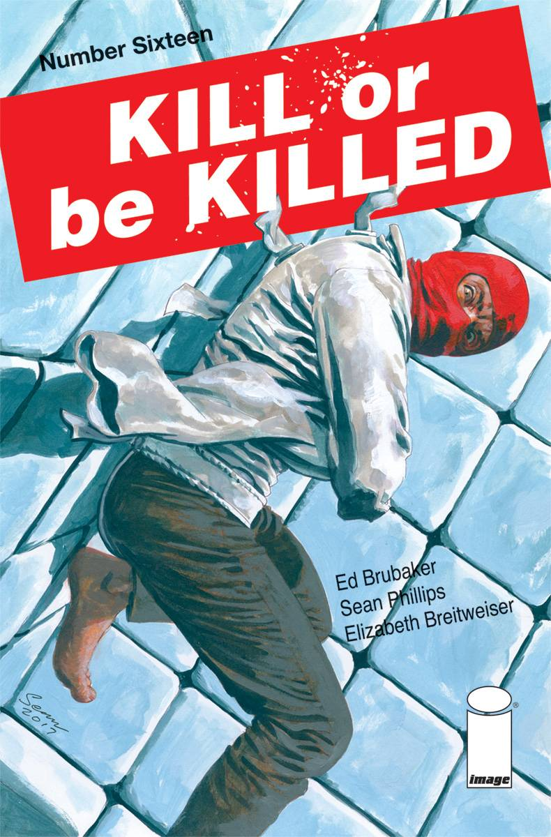 KILL OR BE KILLED #16 (MR) 02/14/18 RD