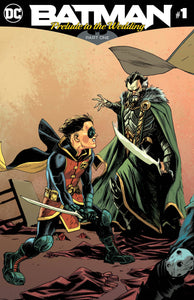 BATMAN PRELUDE TO THE WEDDING ROBIN VS RAS AL GHUL #1 RELEASE DATE 05/30