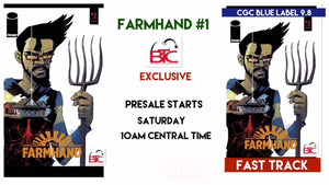 "FARMHAND #1 BTC EXCLUSIVE LTD TO 500 COPIES RAW & CGC BLUE LABEL OPTIONS ""PRESALE STARTS 06/16/18 10AM"""