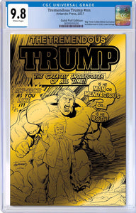 TREMENDOUS TRUMP BTC GOLD FOIL EXCLUSIVE CGC 9.8