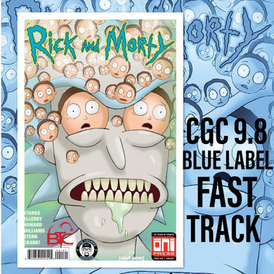 RICK & MORTY #41 BTC & ILC EXCLUSIVE CGC 9.8 BLUE LABEL FAST TRACK