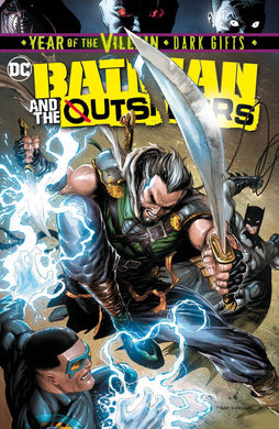 BATMAN AND THE OUTSIDERS #4 YOTV DARK GIFTS 08/14/19 FOC 07/22/19