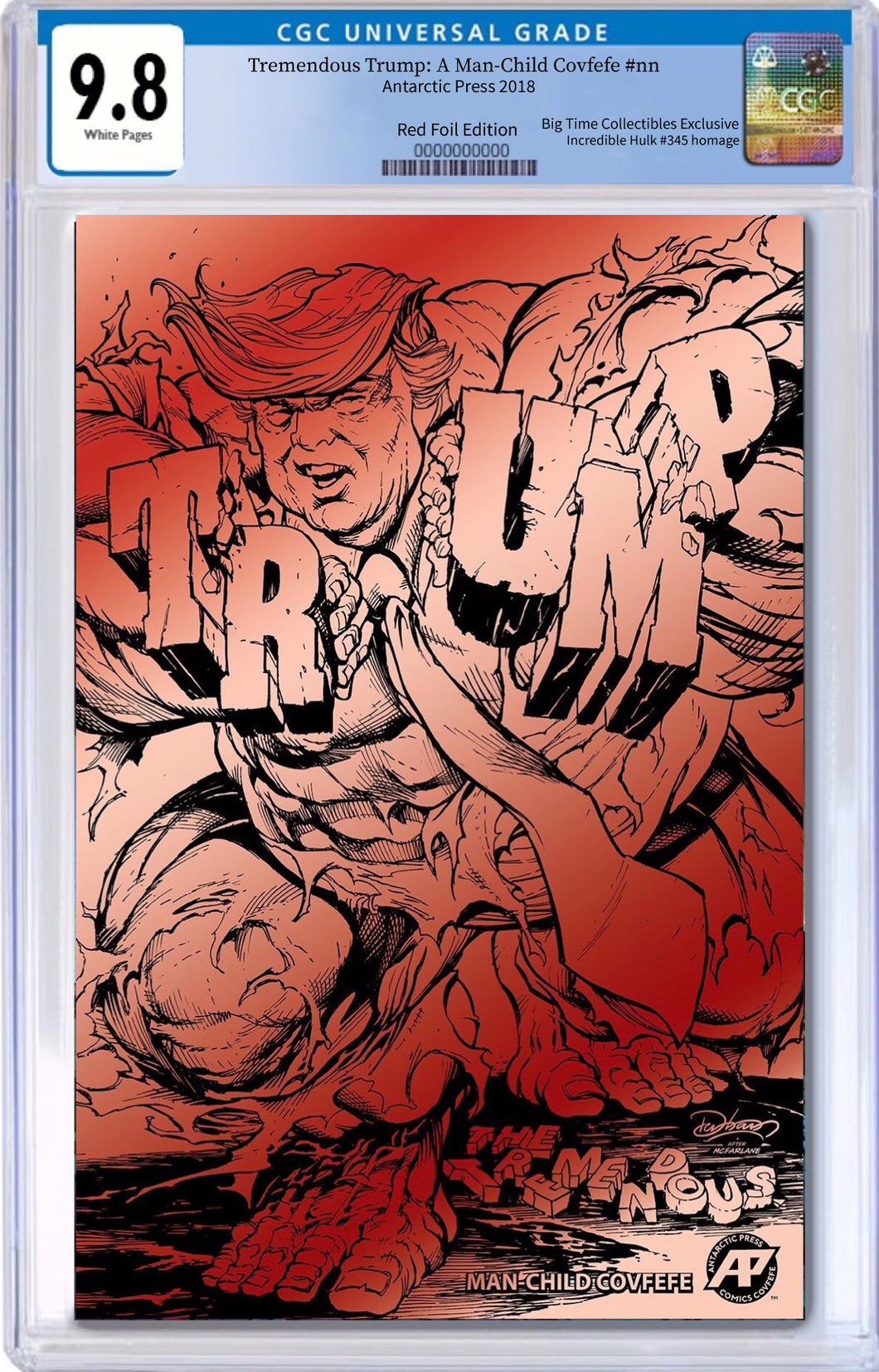 TREMENDOUS TRUMP MAN CHILD COVFEFE ONE SHOT BTC RED FOIL EXCLUSIVE CGC 9.8