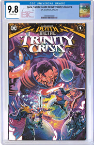 DARK NIGHTS DEATH METAL TRINITY CRISIS #1 CVR A FRANCIS MANAPUL CGC 9.8 + FREE RAW COPY