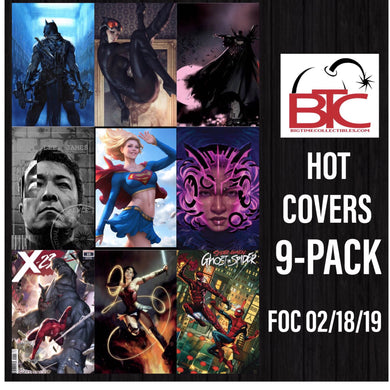 BTC HOT COVERS 9-PACK 03/13/19 FOC 02/18/19