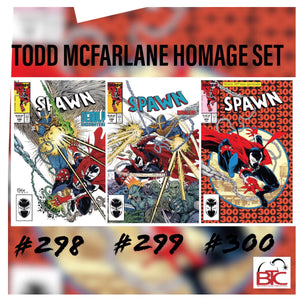 SPAWN #298 #299 #300 TODD MCFARLANE HOMAGE COVER SET 09/04/19