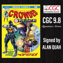 CROWDED #1 ALAN QUAH EXCLUSIVE CGC 9.8 SIGNATURE SERIES