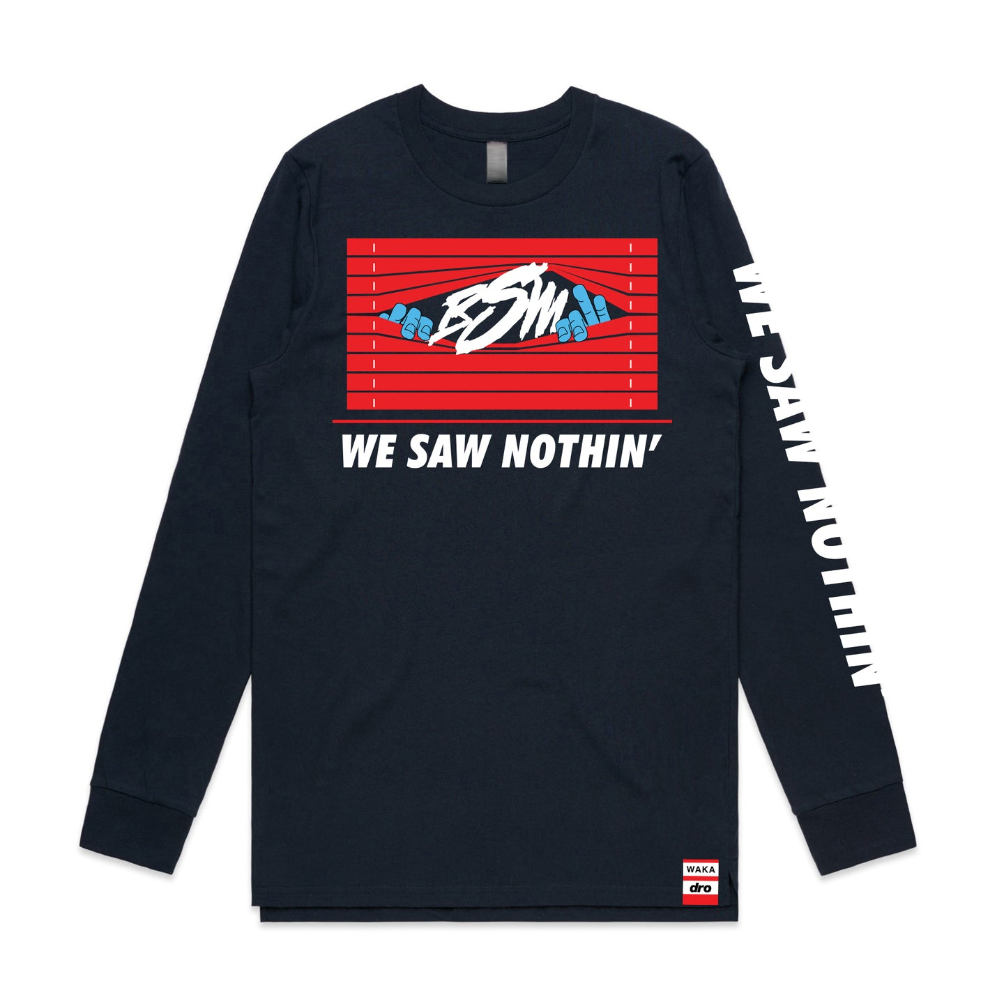 X Waka Flocka - We Saw Nothin' Long Sleeve