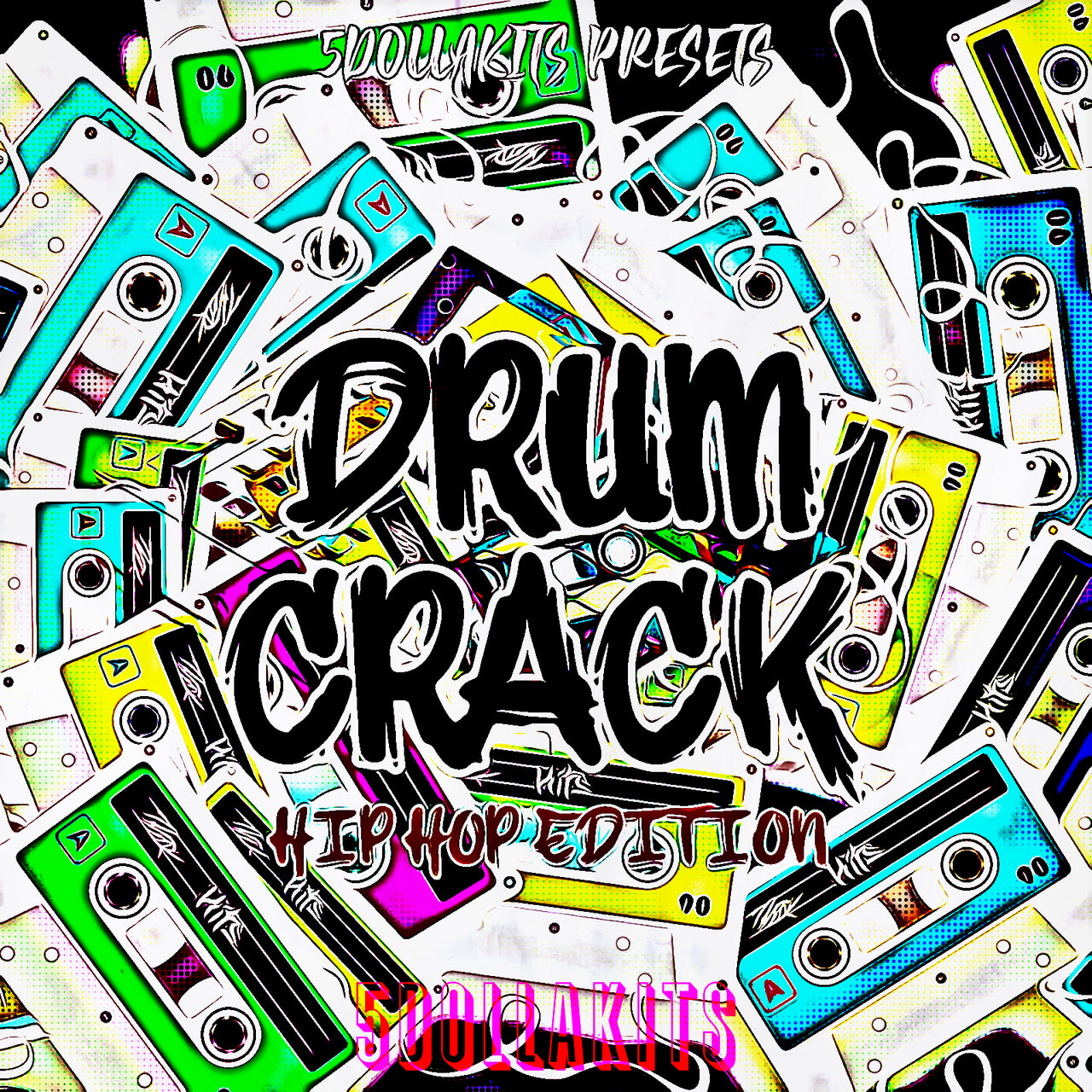 Drum Crack Hip Hop Edition