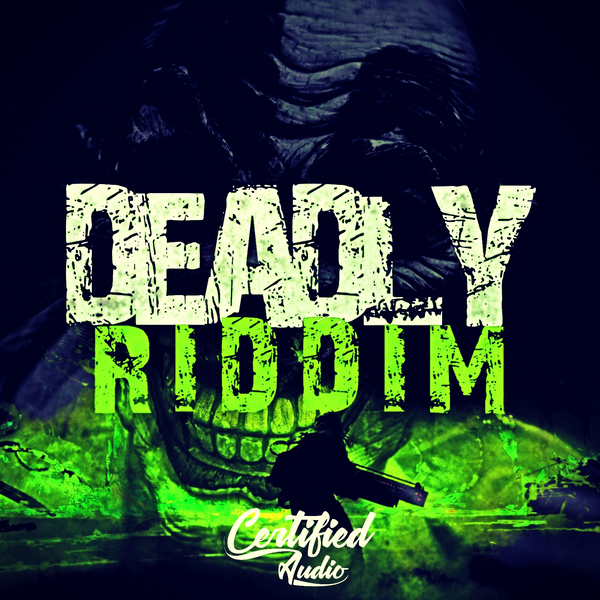 Deadly Riddim