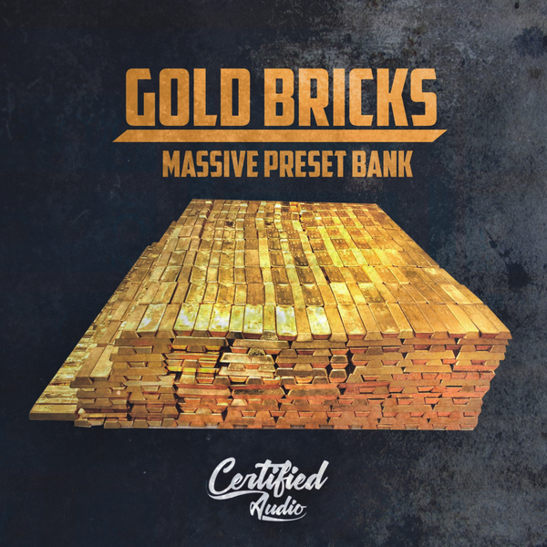 Gold Bricks (Massive PresetBank)