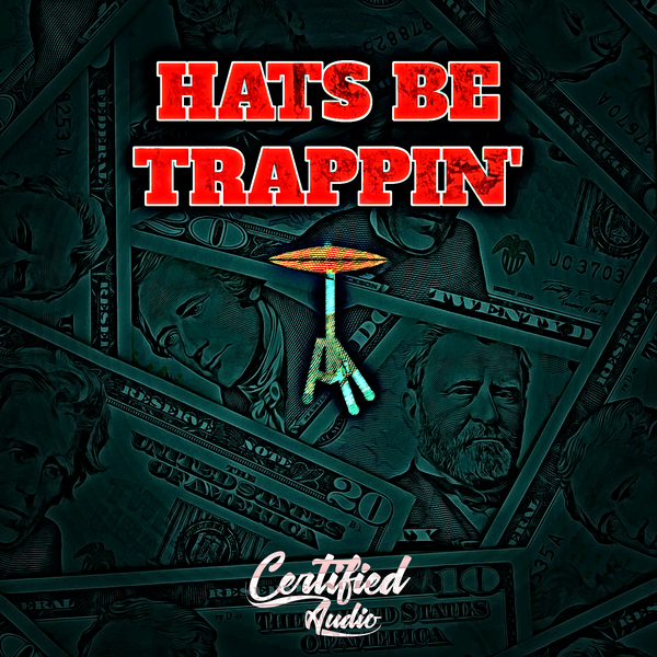Hats Be Trappin'