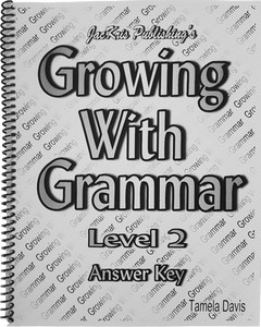 Growing With Grammar, Level 2, Answer Key