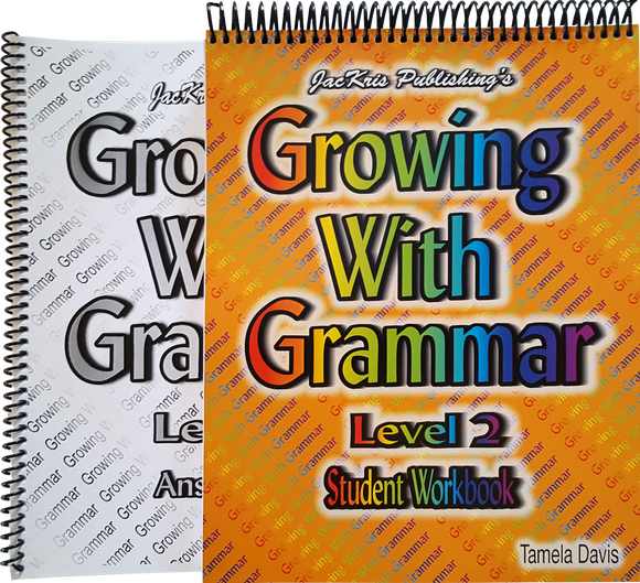 Growing With Grammar, Level 2, Student Workbook and Answer Key