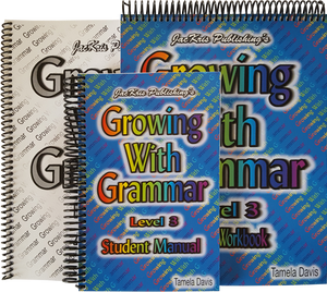 Growing With Grammar, Level 3, Student Manual, Student Workbook, and Answer Key