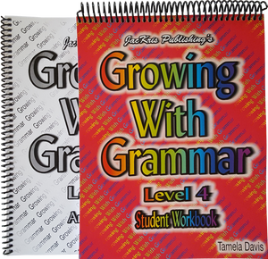 Growing With Grammar, Level 4, Student Workbook and Answer Key