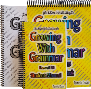 Growing With Grammar, Level 5, Student Manual, Student Worbook, and Answer Key