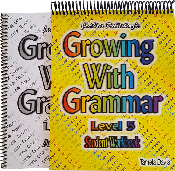 Growing With Grammar, Level 5, Student Workbook and Answer Key