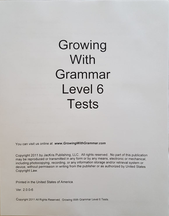 Growing With Grammar, Level 6, Tests