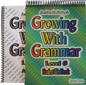 Growing With Grammar, Level 6, Student Workbook and Answer Key