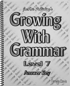 Growing With Grammar, Level 7, Answer Key