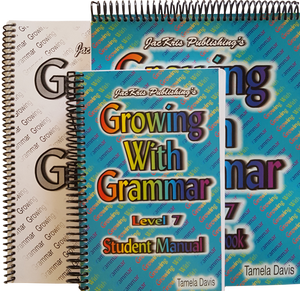 Growing With Grammar, Level 7, Student Manual, Student Workbook, and Answer Key