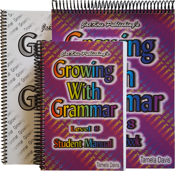 Growing With Grammar, Level 8, Student Manual, Student Workbook and Answer Key