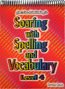 Soaring With Spelling, Level 4, Student Workbook