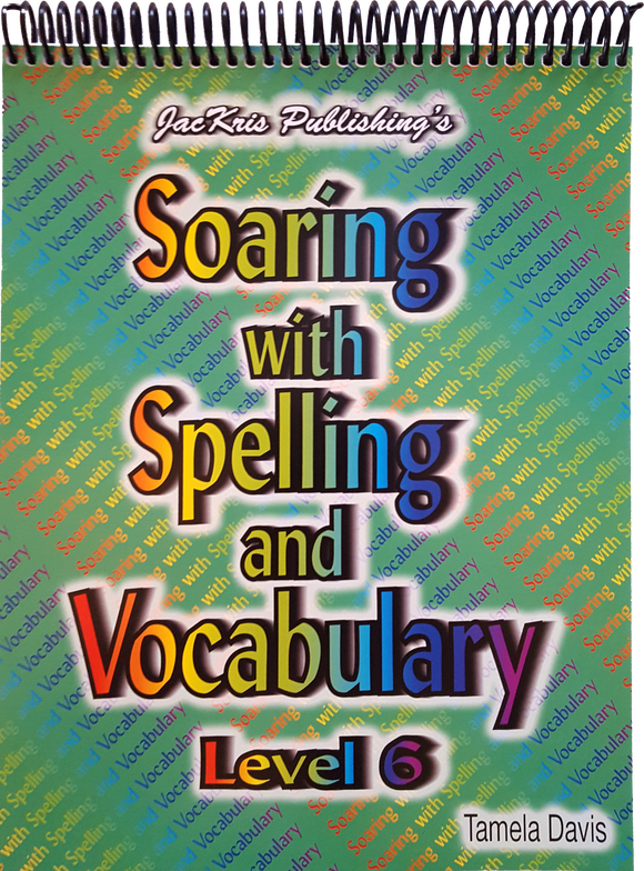 Soaring With Spelling, Level 6, Student Workbook