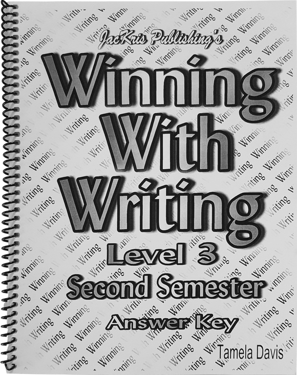 Winning With Writing, Level 3, Second Semester Answer Key
