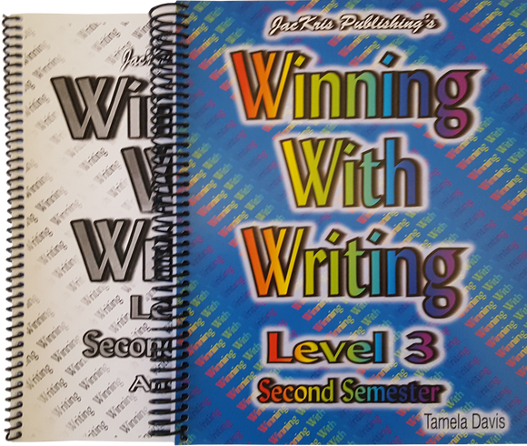 Winning With Writing, Level 3, Second Semester Workbook and Answer Key