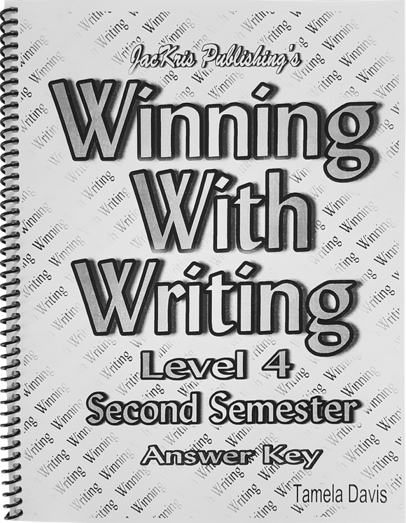 Winning With Writing, Level 4, Second Semester Answer Key
