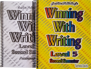 Winning With Writing, Level 5, Second Semester Workbook and Answer Key