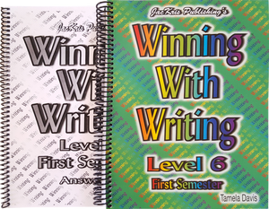 Winning With Writing, Level 6, First Semester Workbook and Answer Key