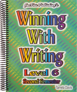 Winning With Writing, Level 6, Second Semester Workbook