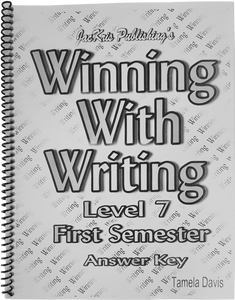 Winning With Writing, Level 7, First Semester Answer Key