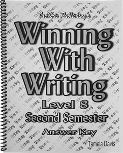 Winning With Writing, Level 8, Second Semester Answer Key