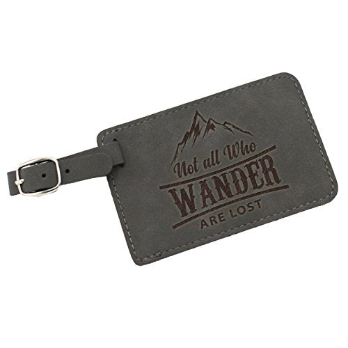 Not All Who Wander Are Lost Luggage Tag