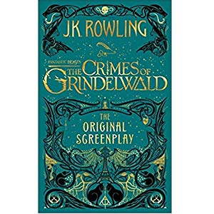 Fantastic Beasts: The Crimes of Grindelwald Screenplay