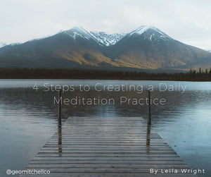 4 Steps to Creating a Daily Meditation Practice