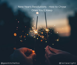 New Year's Resolutions - How to Choose Ones You'll Keep