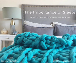 The Importance of Sleep: How to Create Your Bedtime Routine