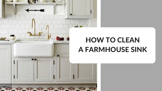 How to Clean a Farmhouse Sink?