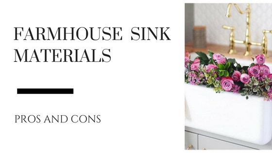 Farmhouse Sink Materials: Pros and Cons