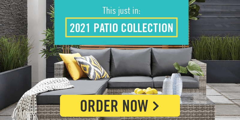 Patio 2021 collection available for order now