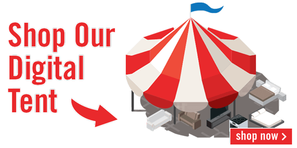 Shop our digital tent.