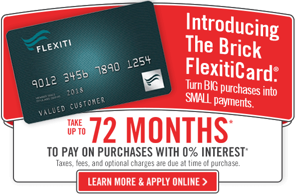 FlexitiCard. Take up to 72 months to pay on purchases with 0% interest.