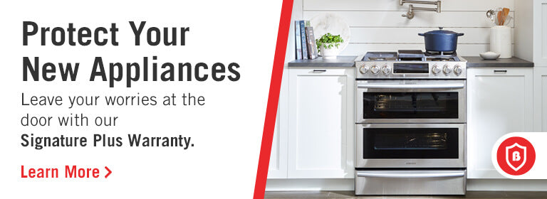 Signature Warranty for Cooking Appliances